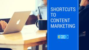shortcuts content marketing