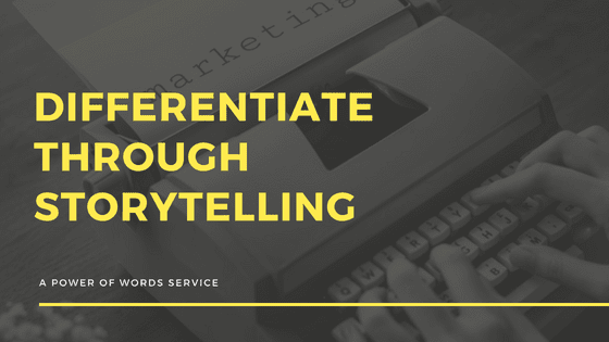 Differentiate through Storytelling