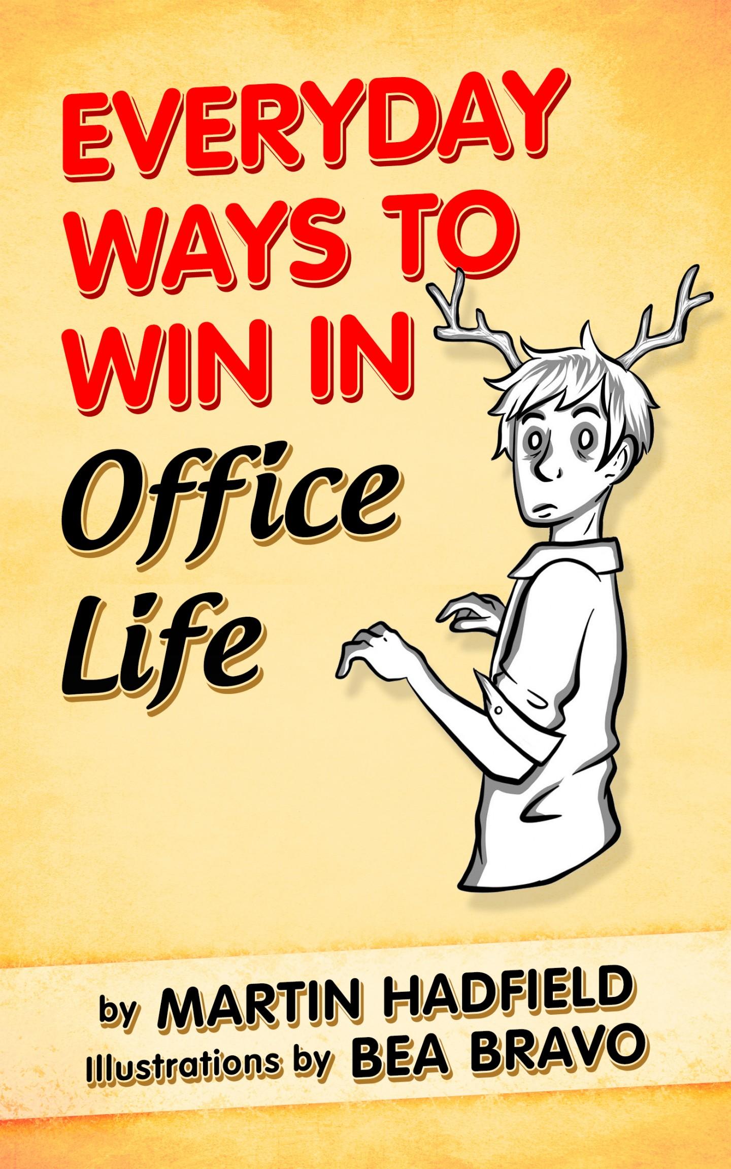 EverydayWaystoWininOfficeLife